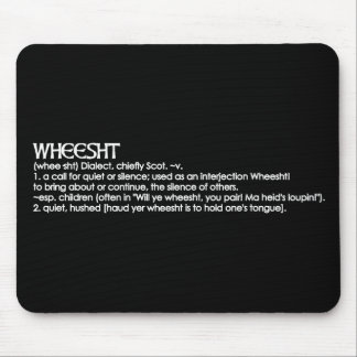 Wheesht Mouse Mat