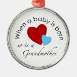 When a baby is born, so is a Grandmother Ornament