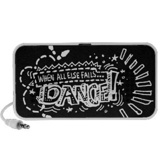 When All Else Fails, Dance! Portable Speakers
