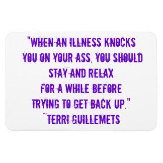 When an illness knocks you on your ass... rectangular photo magnet