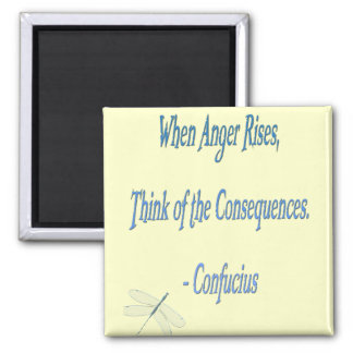 *When Anger Rises...*- Confucius Quote Refrigerator Magnets