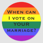When can I vote on YOUR marriage? Sticker