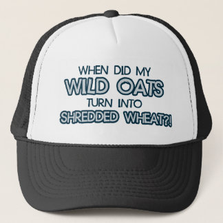 when did my wild oats turn into shredded wheat trucker hat