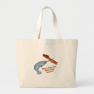 When does the narwhal bacon? bags
