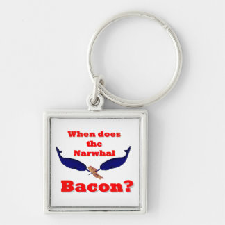 When does the Narwhal bacon? Silver-Colored Square Key Ring
