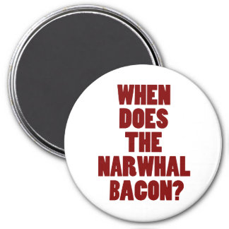 When Does the Narwhal Bacon Reddit Question 7.5 Cm Round Magnet