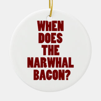 When Does the Narwhal Bacon Reddit Question Round Ceramic Decoration
