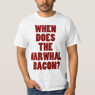 When Does the Narwhal Bacon Reddit Question Tshirts
