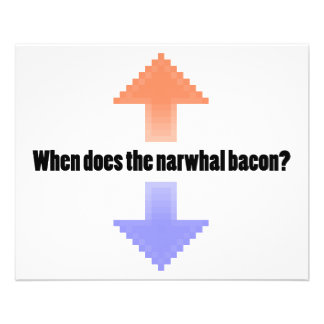 When Does the Narwhal Bacon Upvote Reddit Question 11.5 Cm X 14 Cm Flyer