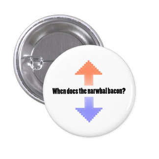 When Does the Narwhal Bacon Upvote Reddit Question 3 Cm Round Badge