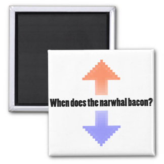When Does the Narwhal Bacon Upvote Reddit Question Square Magnet