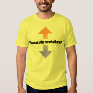 When Does the Narwhal Bacon Upvote Reddit Question T Shirt