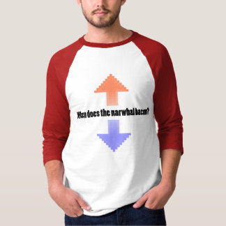 When Does the Narwhal Bacon Upvote Reddit Question Tee Shirts