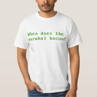 When Does the Narwhal Bacon VGA Reddit Question T-Shirt