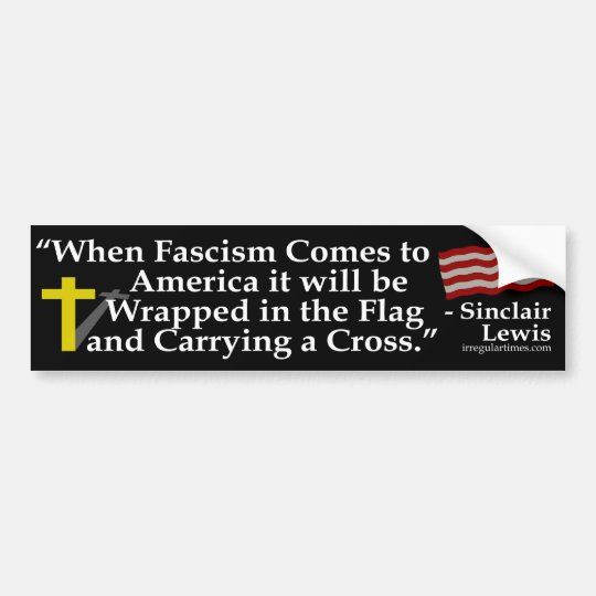When Fascism Comes (bumper sticker) Bumper Sticker