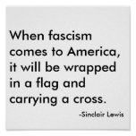 When fascism comes to America, it will be wrapp... Poster