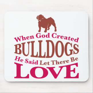 When God Created Bulldogs Mouse Mats