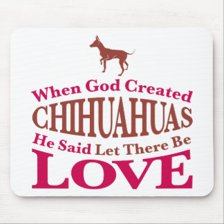 When God Created Chihuahuas Mouse Mats
