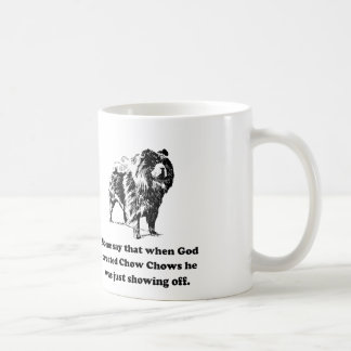 When God Created Chow Chows Basic White Mug
