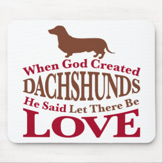 When God Created Dachshunds Mouse Pad
