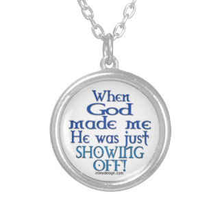 When God Made Me Round Pendant Necklace