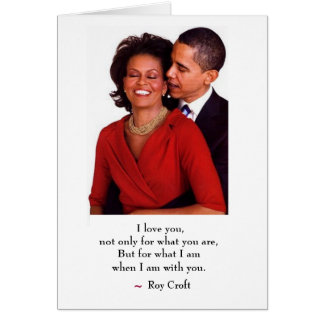 WHEN I AM WITH YOU, VALENTINE'S DAY CARD, OBAMA