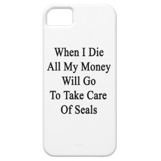 When I Die All My Money Will Go To Take Care Of Se iPhone 5 Cover