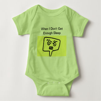 When I Don't Get Enough Baby Bodysuit