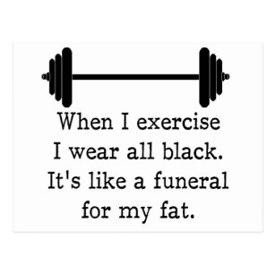 When I exercise, Funny quote Postcard