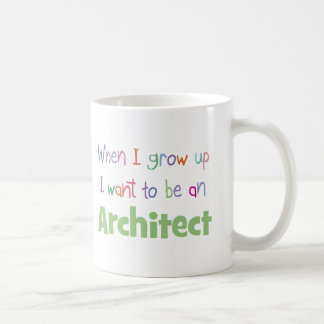 When I Grow Up Architect Coffee Mug