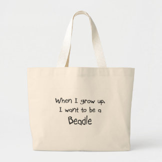 When I grow up I want to be a Beadle Jumbo Tote Bag