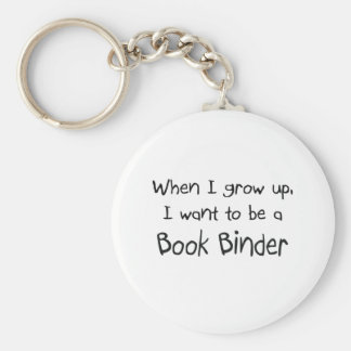 When I grow up I want to be a Book Binder Keychain