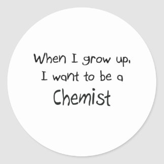 When I grow up I want to be a Chemist Stickers