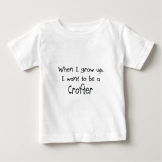 When I grow up I want to be a Crofter Baby T-Shirt