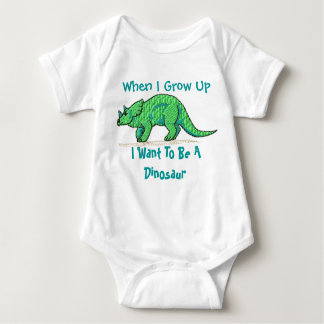 When I grow up I want to be a dinosaur Baby Bodysuit