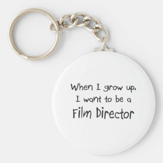 When I grow up I want to be a Film Director Basic Round Button Key Ring