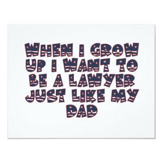 WHEN I GROW UP I WANT TO BE A LAWYER 11 CM X 14 CM INVITATION CARD