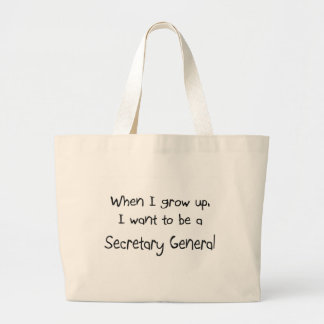 When I grow up I want to be a Secretary General Jumbo Tote Bag