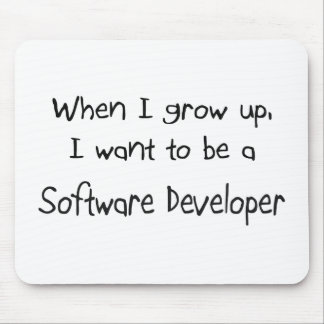 When I grow up I want to be a Software Developer Mouse Mats
