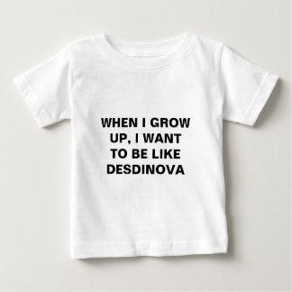 WHEN I GROW UP, I WANT TO BE LIKE DESDINOVA TEE SHIRTS
