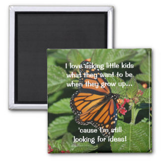 When I Grow Up Square Magnet
