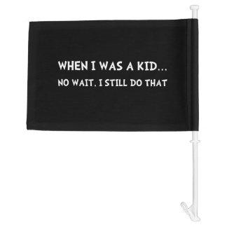 When I Was Kid Car Flag