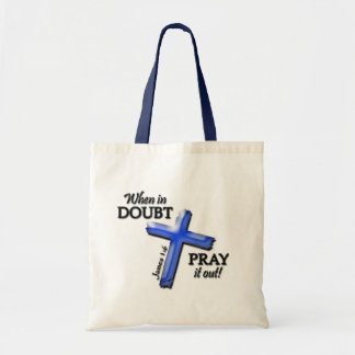 When in Doubt . . . (Blue) Tote Bag