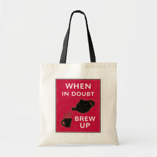 When In Doubt ~ Brew Up Canvas Bags