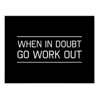 When in Doubt Go Work Out Poster