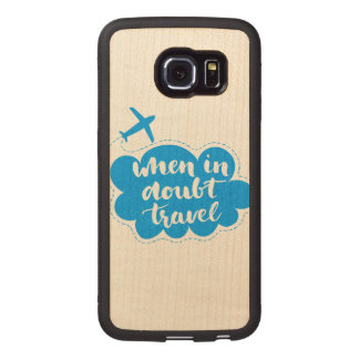 When In Doubt Travel Cloud Wood Phone Case