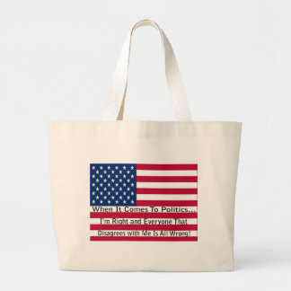 When It Comes To Politics Jumbo Tote Bag