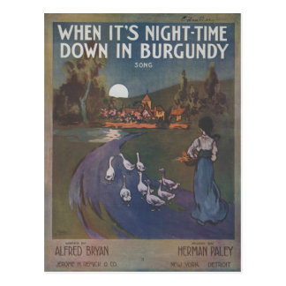 When It's Night-Time Down In Burgundy Postcard