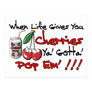 When Life Gives You Cherries Postcard