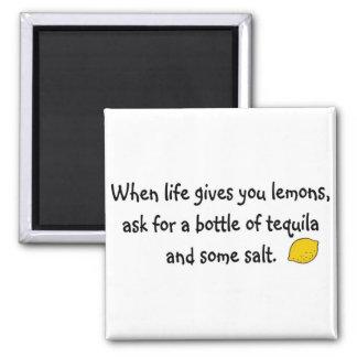 When life gives you lemons refrigerator magnet